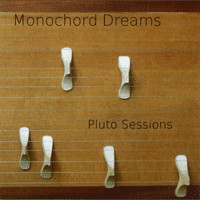 "CD ""Pluto Sessions"" von Monochord Dreams"